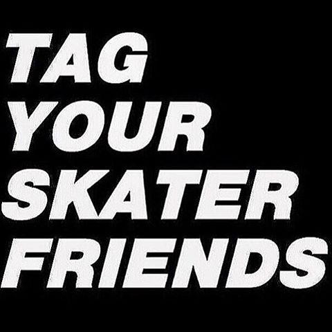11350664 470021999868158 1774444143 n - Tag someone who loves skateboarding ...