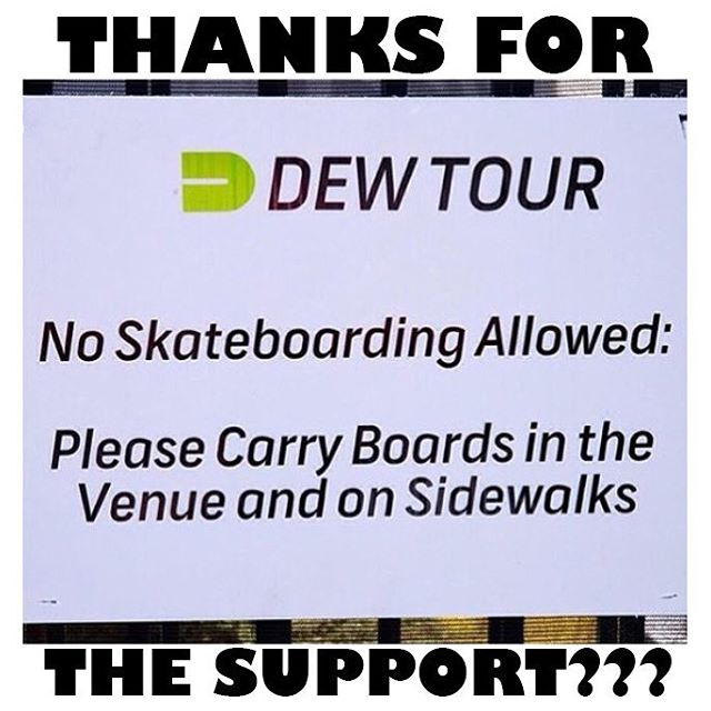12446191 491230617723609 684649961 n - Goes to the @DewTour and finds out you can't skateboard ...