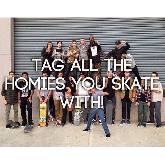 12543334 214552382221901 1490042950 n - Who are you skatin with today?...
