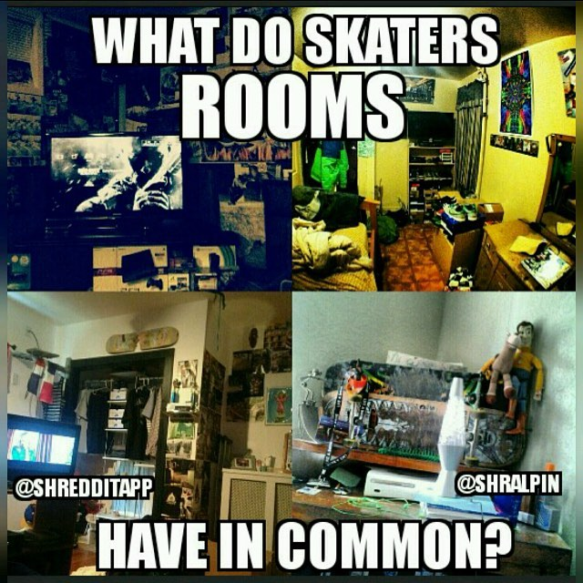 12599089 186056961753305 1453461835 n - Tag someone whose room looks like this  Repost from @shredditapp...