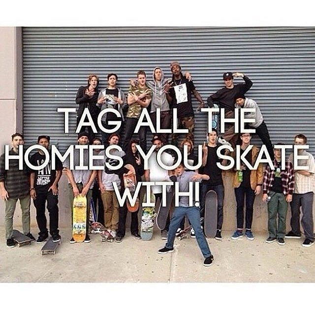 12627874 1717590721793317 788133215 n - Tag who you are skating with this weekend...