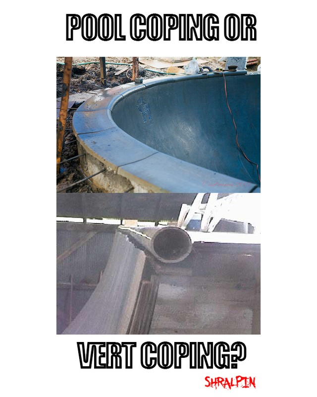 16122445 1246166752097377 1221160404567195648 n - pool vs. vert coping...which do you prefer?...