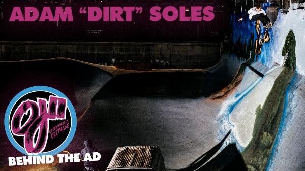 "Behind the Thrasher Ad: Adam ""Dirt"" Soles"