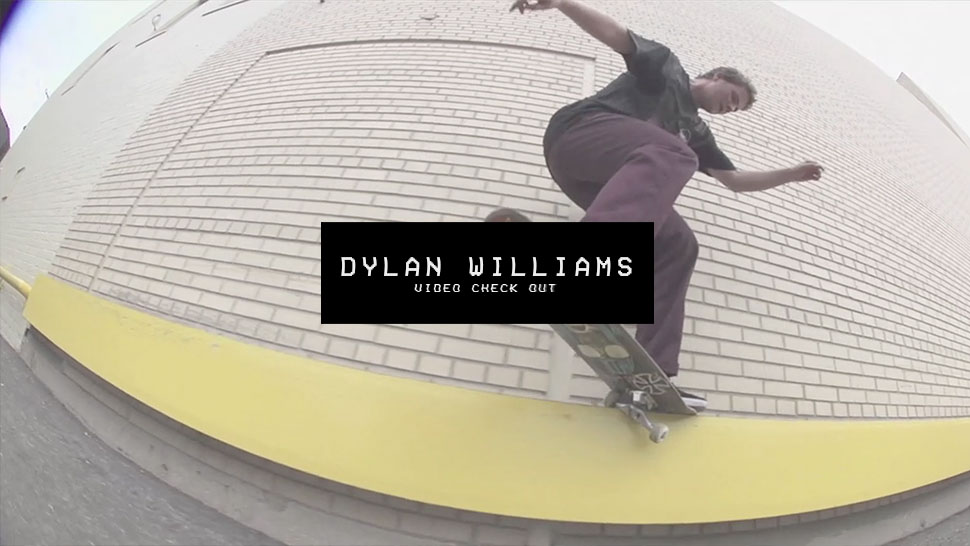 Video Check Out: Dylan Williams