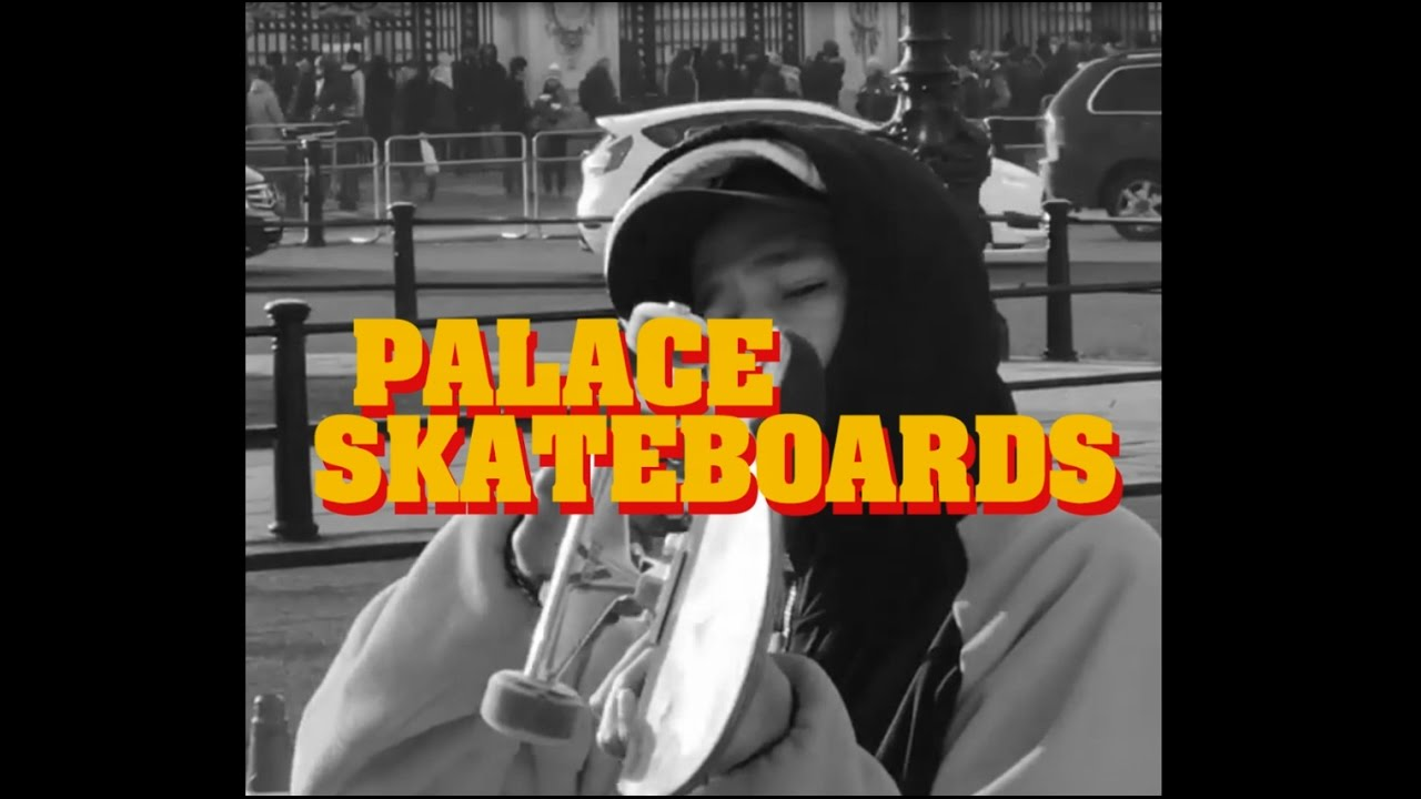Palace: London/MIA '17 Tape