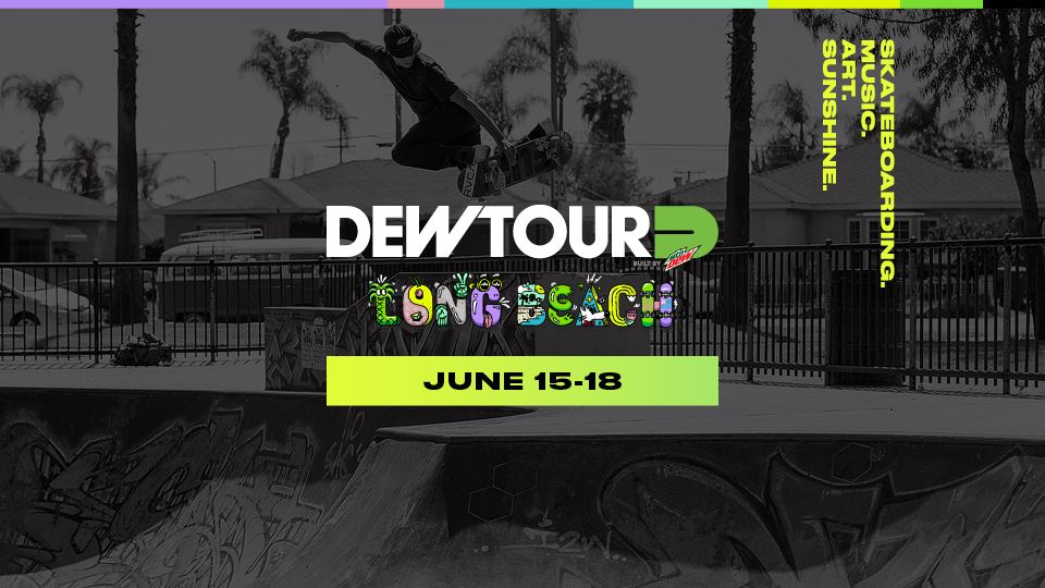 Dew Tour Long Beach 2017