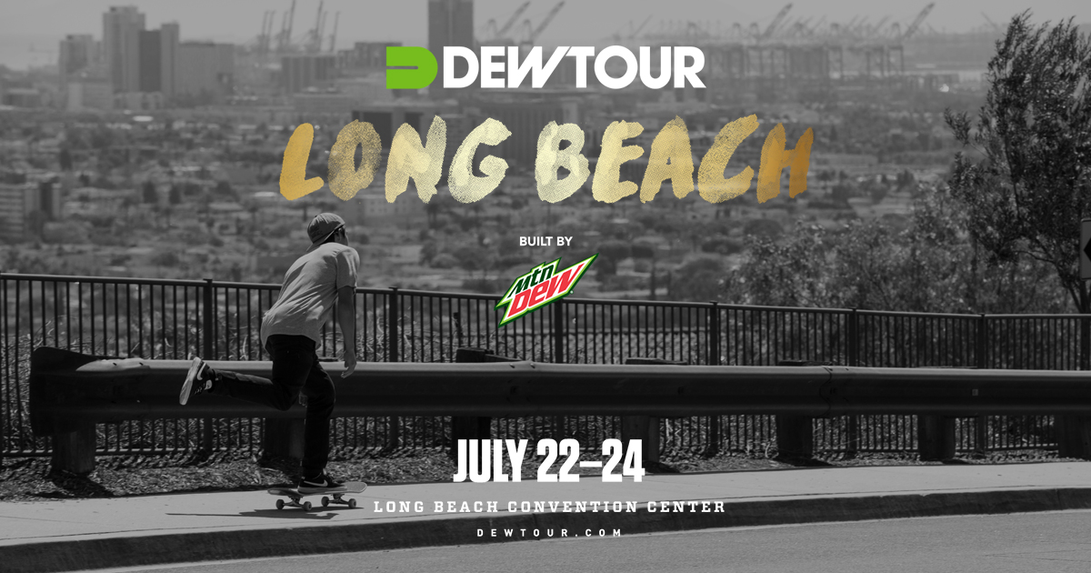 dew tour long beach 2017 - Dew Tour Announces Partners For 2017 Summer Skateboard Competition Weekend In Long Beach, Calif.