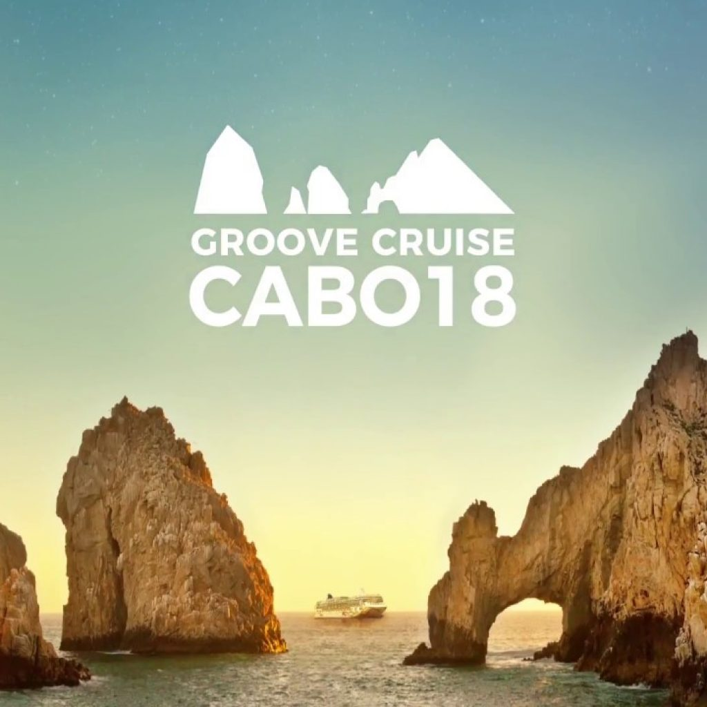 Groove Cruise Cabo 2018 1024x1024 - Groove Cruise Cabo 2018