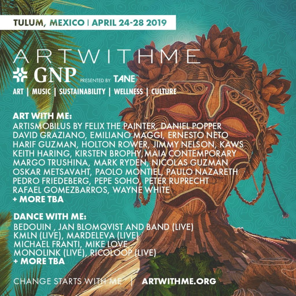Art With Me Tulum Mexico 2019 Lineup 1024x1024 - Art With Me *GNP Tulum Announces Phase One Lineup Featuring Music From Michael Franti, Bedouin, Jan Blomqvist & The Band, And Monolink And Art From Keith Haring, Ernesto Neto, Pedro Friedberg, And Mark Ryden