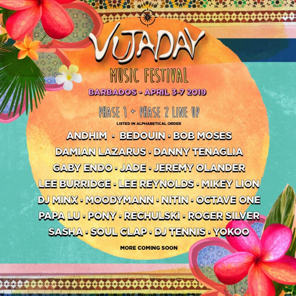 vujaday phase 2 lineup 2019 1024x1024 - Vujaday Music Festival In Barbados Announces Phase Two Lineup With Damian Lazarus, Andhim, Danny Tenaglia, Pony, Gaby Endo, Papa Lu, And Roger Silver