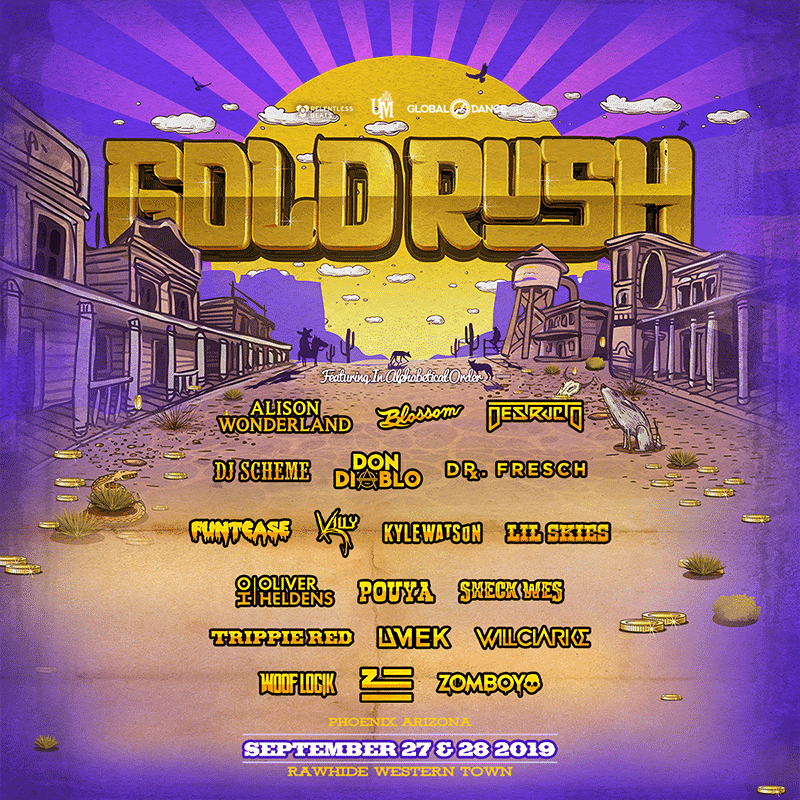 Goldrush Plase 1 Lineup 2019 - Goldrush Announces Phase 1 Lineup For Third Annual Festival, September 27 And 28, 2019