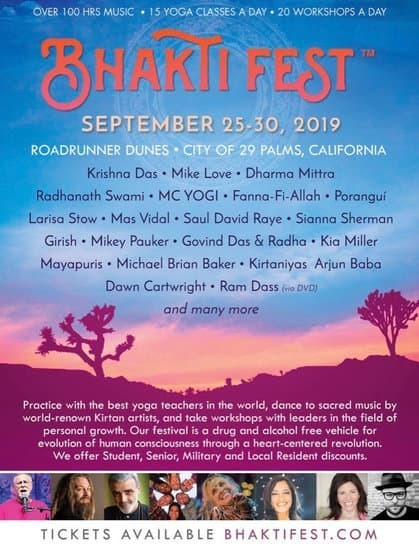 Bhakti Fest 2019 Lineup - Since Bringing A Spiritual Dimension to Woodstock 50 Years Ago, Founder Sridhar Brings Bhakti Fest to a New Home for 2019
