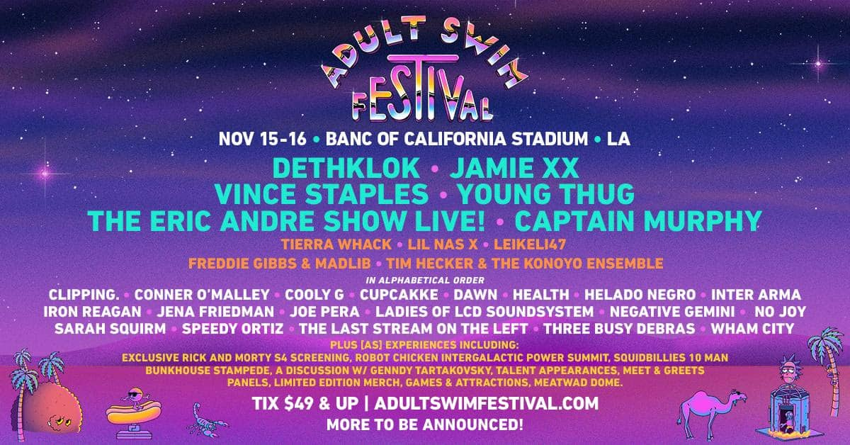 Adult Swim Festival 2019 Lineup - Adult Swim Festival Announces More Acts And Fan Experiences