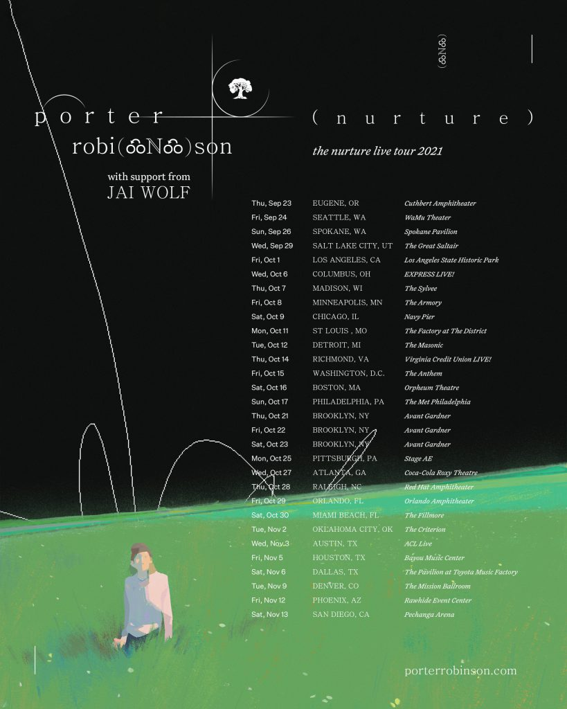 Nurture Live Tour Porter Robinson