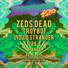 Relentless Beats To Host Deadbeats 420 At Rawhide Event Center, April 20, 2019
