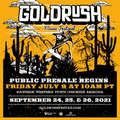 Goldrush Music Festival Returns For Three Days, September 24th – 26th, 2021